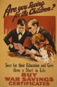 "WW1 ""Are you saving for the Children?"" Poster"